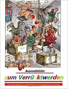 Amazon.com: Ausmalbilder zum Verrücktwerden: Ein Ausmalbuch für