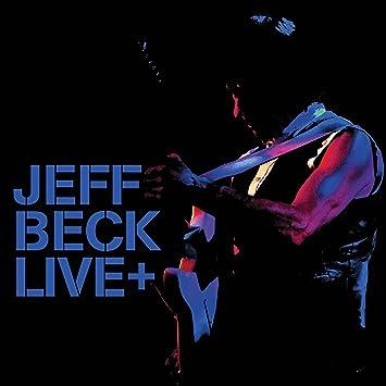 Jeff Beck – Live+