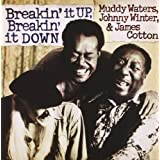 Breakin It Up: Breakin It Down ~ Muddy Waters