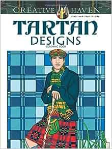 Creative Haven Tartan Designs Coloring Book Creative Haven Coloring Books Amazoncouk Marty