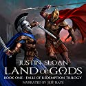 Land of Gods: Falls of Redemption, Book 1 Audiobook by Justin Sloan Narrated by Jeff Hays
