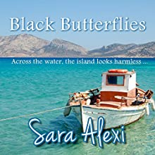 Black Butterflies: The Greek Village Collection, Book 2 Audiobook by Sara Alexi Narrated by Jan Cramer