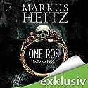 Oneiros: Tödlicher Fluch Hörbuch von Markus Heitz Gesprochen von: Simon Jäger