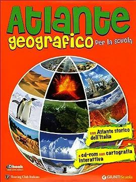 Cover Atlante geografico per la scuola. Con atlante storico dell'Italia. Con CD-ROM