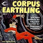 Corpus Earthling | Louis Charbonneau