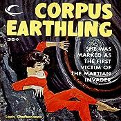 Corpus Earthling | [Louis Charbonneau]