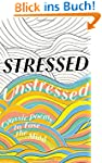 Stressed, Unstressed: Classic Poems t...