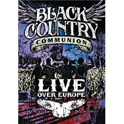 Black Country Communion: Live Over Europe