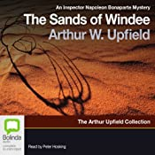 Sands of Windee: An Inspector Napoleon Bonaparte Mystery, Book 2 | Arthur W. Upfield