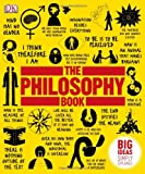 The Philosophy Book. (Dk)