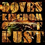 Doves Kingdom of Rust by Doves (2009) Audio CD