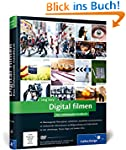 Digital filmen: Das umfassende Handbu...