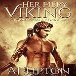Her Fiery Viking: A Paranormal Romance: Her Elemental Viking, Book 1 | AJ Tipton