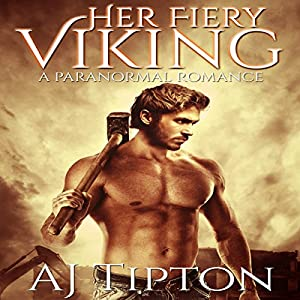 Her Fiery Viking: A Paranormal Romance Audiobook