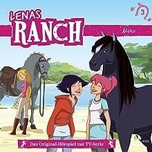 Miro (Lenas Ranch 3) (       ungekürzt) von Chris Toe Gesprochen von: Christine Pappert, Hannes Maurer, Julia Stoepel, Katharina Ritter, Matthis Schmidt-Foß, Maximiliane Häcke