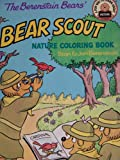 The Berenstain Bears' Bear Scout Nature Coloring Book