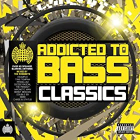 Addicted To Bass Classics
