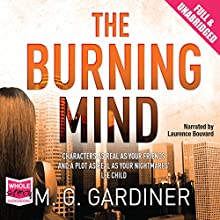 The Burning Mind (       UNABRIDGED) by M. G. Gardiner Narrated by Laurence Bouvard