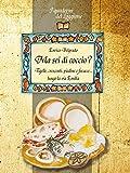 Ma sei di coccio? : Tigelle, crescenti, piadine e focacce... lungo la via Emilia (Damster - Quaderni del Loggione, cultura enogastronomica)