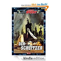 Der Schlitzer - Band 19 (Dan Shockers Larry Brent)