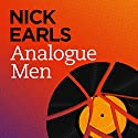 Analogue Men Audiobook by Nick Earls Narrated by Rhys Muldoon