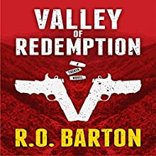 Valley of Redemption: A Tucker Novel, Book 2 Audiobook by R.O. Barton Narrated by Eddie Frierson
