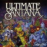 Ultimate Santana - Carlos Santana