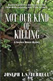 img - for Not Our Kind Of Killing (A Harrison Weaver Mystery) book / textbook / text book