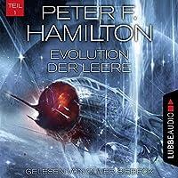 Evolution der Leere (Das dunkle Universum 4,1) Hörbuch von Peter F. Hamilton Gesprochen von: Oliver Siebeck