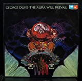 GEORGE DUKE THE AURA WILL PREVAIL vinyl record