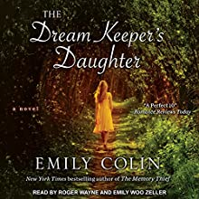 The Dream Keeper's Daughter Audiobook by Emily Colin Narrated by Roger Wayne, Emily Woo Zeller