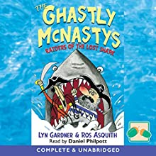 The Ghastly Mcnastys: Raider (       UNABRIDGED) by Lyn Gardner, Ros Asquith Narrated by Daniel Philpott