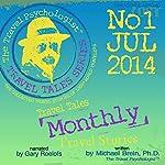 Travel Tales Monthly: No.1 Jul 2014 | Michael Brein