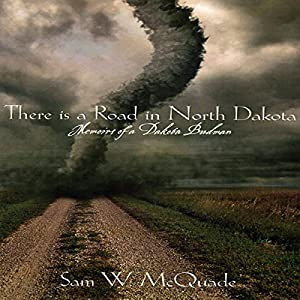 There Is a Road in North Dakota Audiobook
