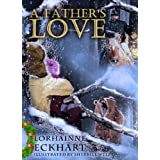 A Father's Love ~ Lorhainne Eckhart