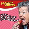 Ich bin so wild nach deinem Erdbeerpudding Hörspiel von Margie Kinsky Gesprochen von: Margie Kinsky