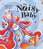Noisy Baby (0340799447) by Kemp, Moira