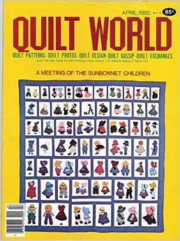 Quilt World: A Meeting of the Sunbonnet Children (April, 1980) (Quilt