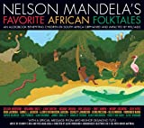 img - for Nelson Mandela's Favorite African Folktales book / textbook / text book