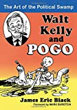 Walt Kelly and Pogo: The Art of the Political Swamp