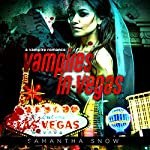 Vampires in Vegas | Samantha Snow