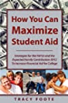 How You Can Maximize Student Aid: Str...