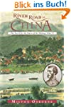 River Road to China: The Search for t...