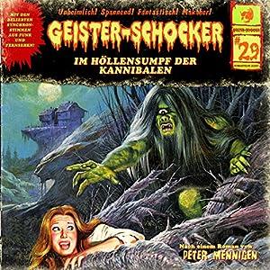 Im Höllensumpf der Kannibalen (Geister-Schocker 29) Hörspiel