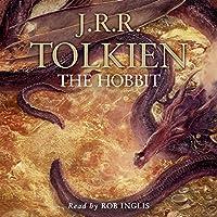 The Hobbit Hörbuch von J. R. R. Tolkien Gesprochen von: Rob Inglis