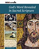 img - for Credo: God's Word Revealed in Sacred Scripture (Credo Series) book / textbook / text book