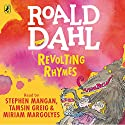 Revolting Rhymes Audiobook by Roald Dahl Narrated by Tamsin Greig, Stephen Mangan, Miriam Margolyes