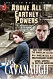 Above All Earthly Powers: Songs in the Night Book 3 (1600391702) by Cavanaugh, Jack