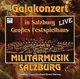echange, troc Militaermusik Salzburg - Galakonzert Im Grossen Fe
