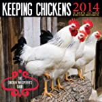 Keeping Chickens 2014 Calendar: The C...